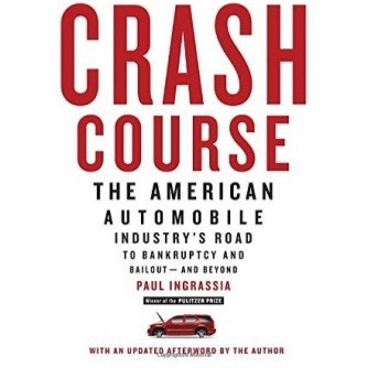 crash-course-the-american-automobile-industry-s-road-to-bankruptcy-and-bailoutand-beyond-free...jpeg